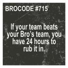 Bro Code 715