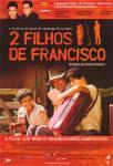 2 Filhos de Francisco - A Hist?ria de Zez? di Camargo & Luciano
