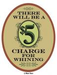 $5 Charge Whining
