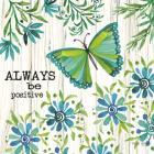 Always Be Positive