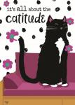 It's All About the Cattitude