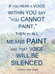If You Hear a Voice - Van Gogh Quote