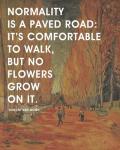 Normality -Van Gogh Quote