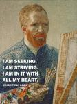 Seeking -Van Gogh Quote
