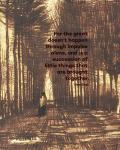 For the Great - Van Gogh Quote 2