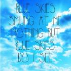 Blue Skies - Ella Fitzgerald Quote