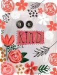 Be Kind Floral