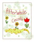 Afterwhile Crocodile