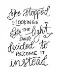 Become the Light - Hand Lettered