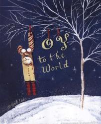 Joy to the World | Obraz na stenu