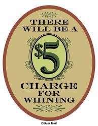 $5 Charge Whining | Obraz na stenu