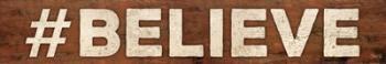 #BELIEVE | Obraz na stenu