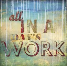 All in a Day's Work | Obraz na stenu