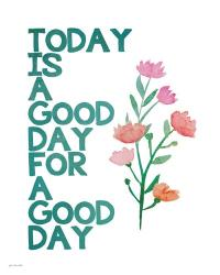 A Good Day | Obraz na stenu