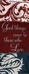 Good things come to those | Obraz na stenu