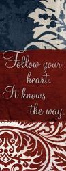 Follow your heart | Obraz na stenu